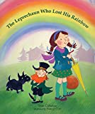 img - for The Leprechaun Who Lost His Rainbow book / textbook / text book