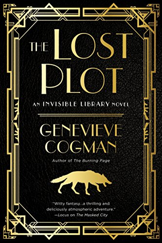 The Lost Plot (The Invisible Library Novel) by [Cogman, Genevieve]