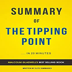 The Tipping Point: by Malcolm Gladwell | Summary & Analysis