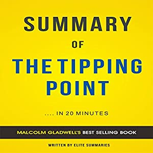 The Tipping Point: by Malcolm Gladwell | Summary & Analysis Audiobook