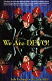 We Are Devo!, Jade Dellinger and David Giffels, 0946719764