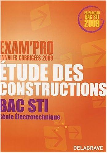 En ligne téléchargement gratuit Etude des constructions Bac STI Génie électrotechnique : Annales corrigées pdf, epub