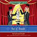 Out of Bounds: Beacon Street Girls #4 Audiobook by Annie Bryant Narrated by Roxanne Hernandez