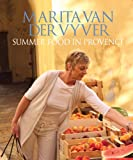 Summer Food in Provence, Marita van der Vyver, 0624047210