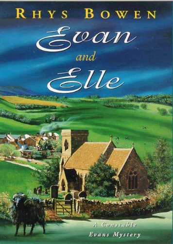evan and elle a constable evans mystery constable evans mysteries book 4