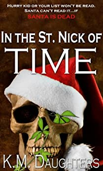 In the St. Nick of Time (The Sullivan Boys Book 5) by [Daughters, K.M.]