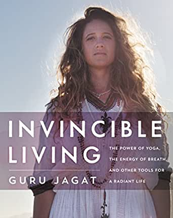 Invincible Living: The Power of Yoga, The Energy of Breath ...
