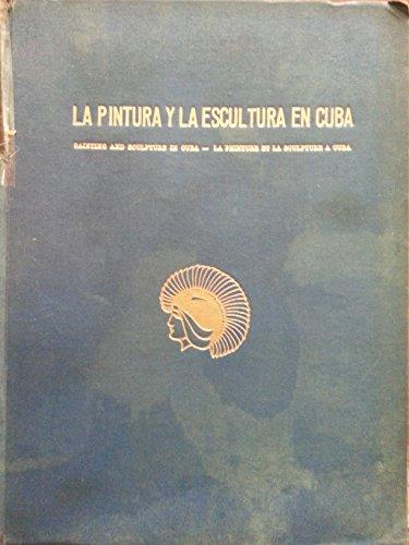 La pintura y la escultura en cuba,1952.valderrama,caravia,maribona,morey,sicre,menocal,domingo ramos,melero.