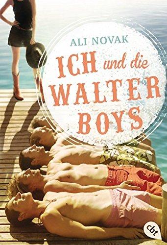 Read Online Ich und die Walter Boys PDF