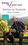 Once a Cowboy..., Patricia Thayer, 0373177933
