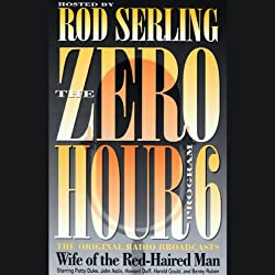 The Zero Hour, Program Six