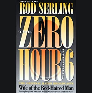 The Zero Hour, Program Six Audiobook
