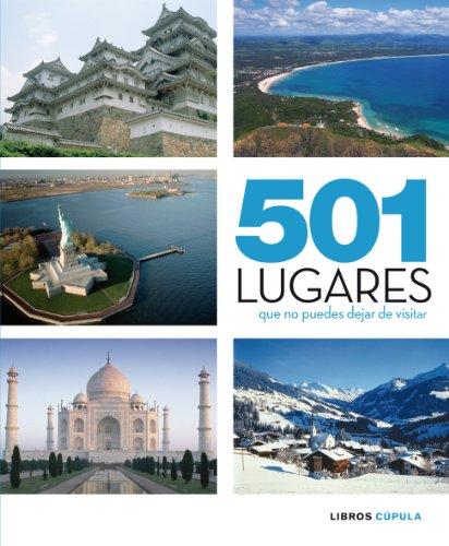 Descargar Libro 501 Lugares Que No Puedes Dejar De Visitar Aa. Vv.