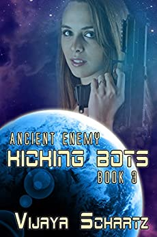 Kicking Bots (Ancient Enemy Book 3) by [Schartz, Vijaya]