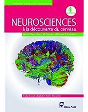 Neurosciences: À la Découverte du Cerveau 4e Éd.
