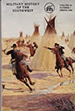 img - for Military History of the Southwest; Volume 21, Number 1, Spring 1991 book / textbook / text book