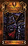 The Cardinal's Heir by Jaki Demarest front cover