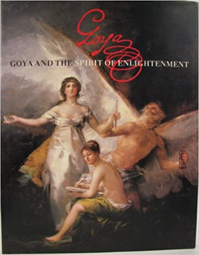 Goya and the Spirit of Enlightenment