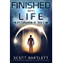 Finished with Life: a Dystopian World Story (Unable to Die Science Fiction Series Book 1)