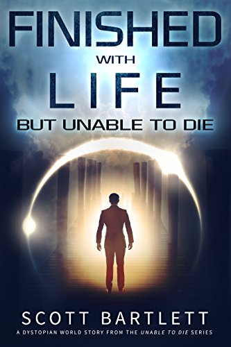 finished-with-life-but-unable-to-die-the-unable-to-die-series-book-1