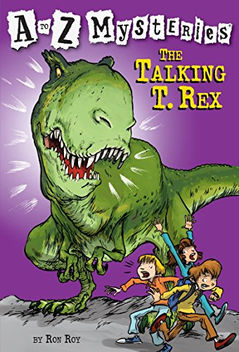 The Talking T. Rex (A to Z Mysteries)]()