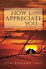 How I Appreciate You: Journal to Build Closeness and Connection Paperback