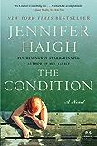 The Condition: A Novel (P.S.)