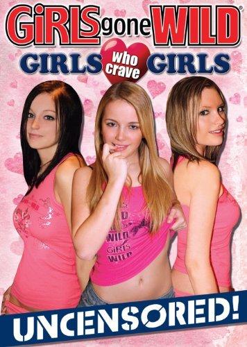 Girls Who Crave Girls by Girls Gone Wild (Girl Gone Wild Dvd)
