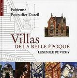 Image de Villas de la Belle Epoque : L'exemple de Vichy