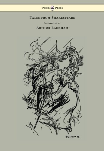 Tales from Shakespeare - Illustrated by Arthur Rackham by Pook Press