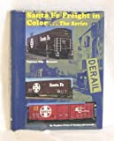 img - for Santa Fe Freight in Color, Vol. 1: Boxcars book / textbook / text book