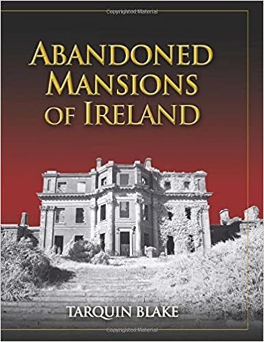 Book Abandoned Mansions of Ireland