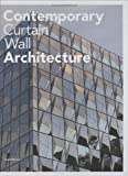 Contemporary Curtain Wall Architecture, Scott Murray, 1568987978