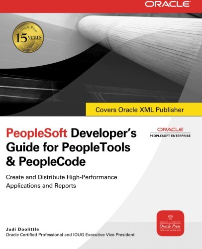 PeopleSoft Developer's Guide for PeopleTools and PeopleCode by McGraw-Hill Education