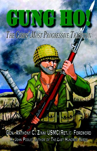 Book cover from Gung Ho: The Corps Most Progressive Tradition by H. John Poole