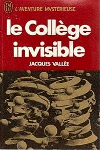 Le collège invisible par Jacques Vallée