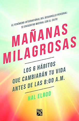 Mañanas milagrosas (Spanish Edition) [Elrod] (Tapa Blanda)