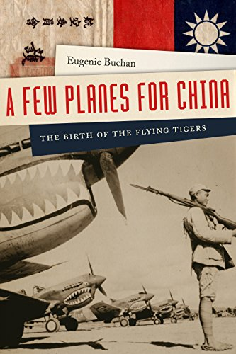 A Few Planes for China: The Birth of the Flying Tigers ()