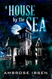 Download A House By The Sea (Winthrop House Book 1) in PDF ePUB Free Online