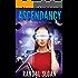 Ascendancy: A Near Future Sci-Fi Thriller