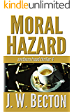 Moral Hazard (Southern Fraud Thriller Book 4)