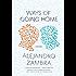 Ways of Going Home: A Novel