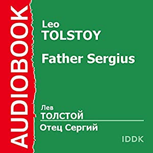 Father Sergius [Russian Edition] Audiobook