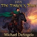 The Tinker's Tale | Michael DeAngelo