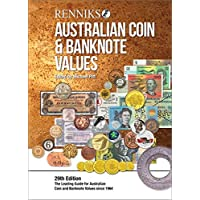 Renniks Australian Coin & Banknote Values 29th Edition (PB): The Leading Guide for Australian Coin and Banknote Values Since 1964