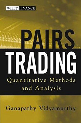 Pairs Trading: Quantitative Methods and Analysis by Vidyamurth