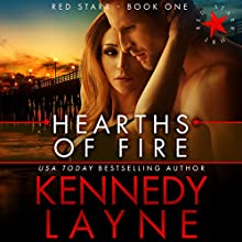 Hearths of Fire Audiobook by Kennedy Layne Narrated by Raquel Harris