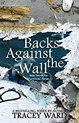 Backs Against the Wall (Survival Series Book 2) (English Edition)