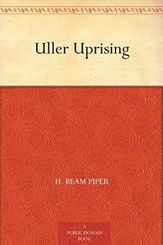 Uller Uprising by [Carr, John F., Clark, John D., Piper, H. Beam]