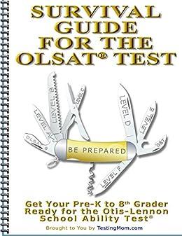 Amazon testing survival guide for olsat test and practice for testing survival guide for olsat test and practice for otis lennon school abilities test fandeluxe Gallery